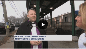 The Reverend Gareth brings ashes to the masses on Ash Wednesday. As seen on News 12 Westchester.