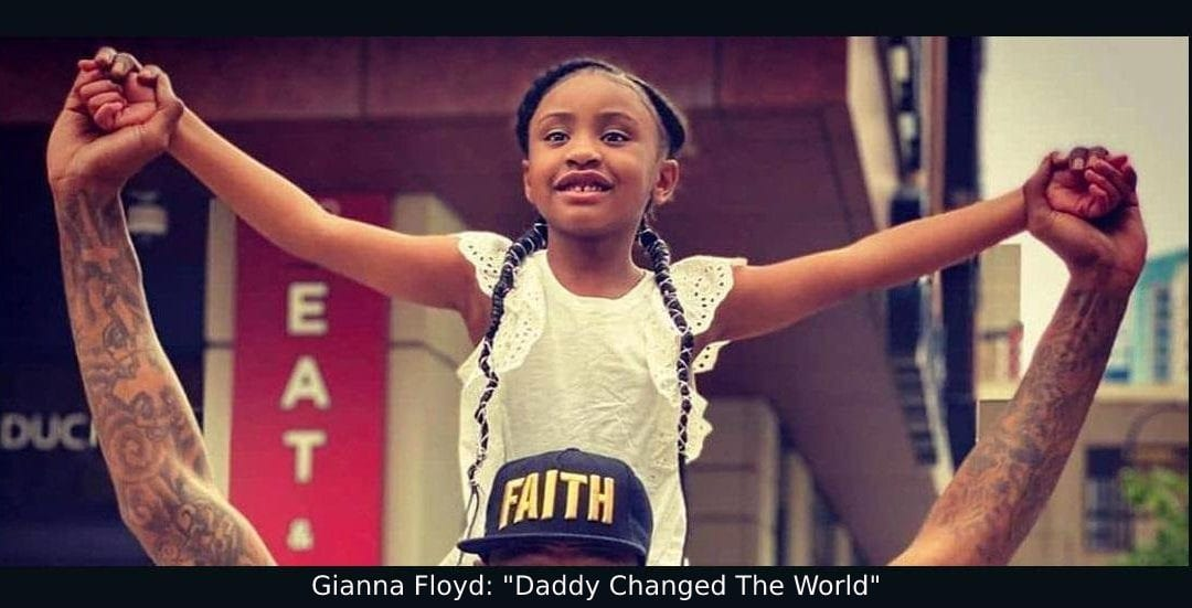 Gianna Floyd -Daddy changed the world - George Floyd's daughter
